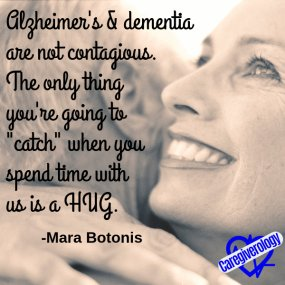 Alzheimer's and dementia are not contagious