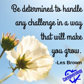 Be determined to handle any challenge