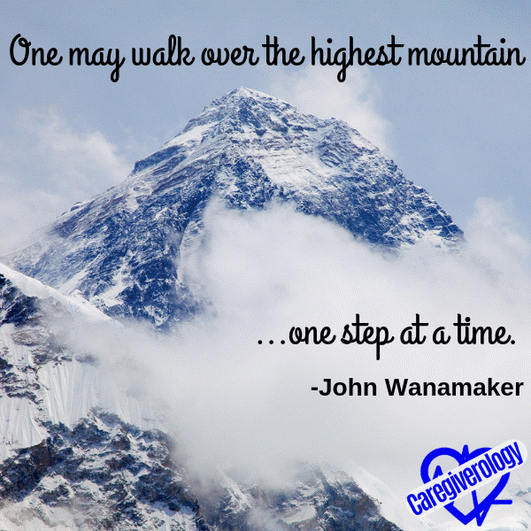 One may walk over the highest mountain one step at a time.