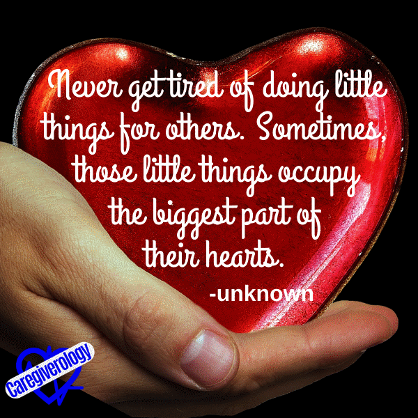Never get tired of doing little things for others