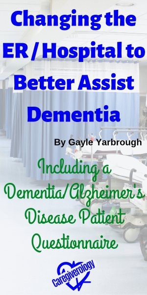 Changing the ER / Hospital to Better Assist Dementia
