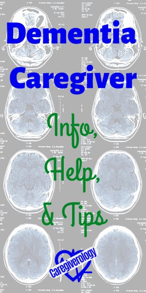 Dementia caregiver info, help, and tips