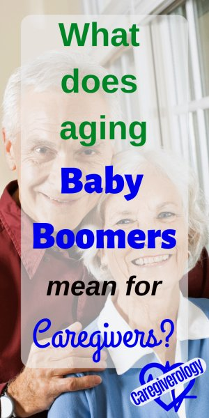 What does aging baby boomers mean for caregivers?