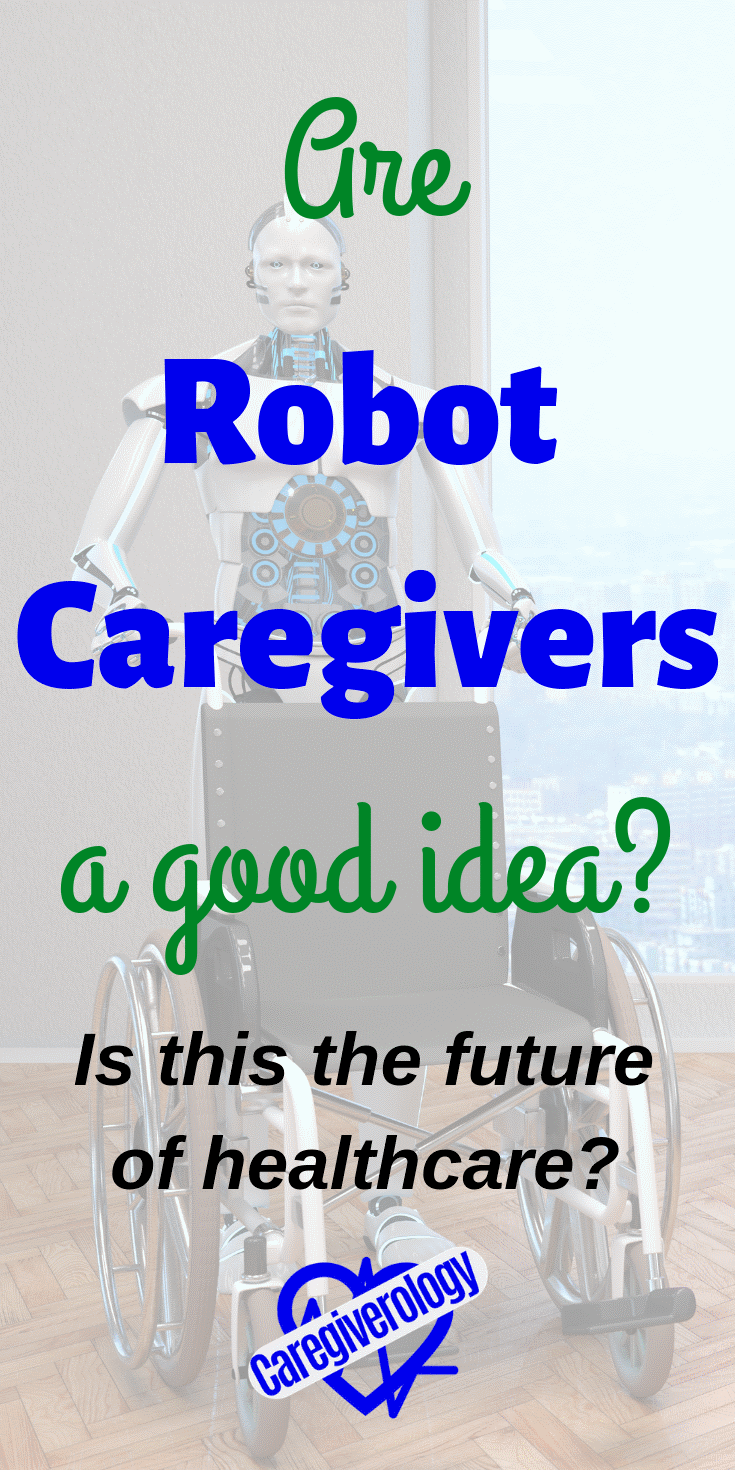 Are robot caregivers a good idea?