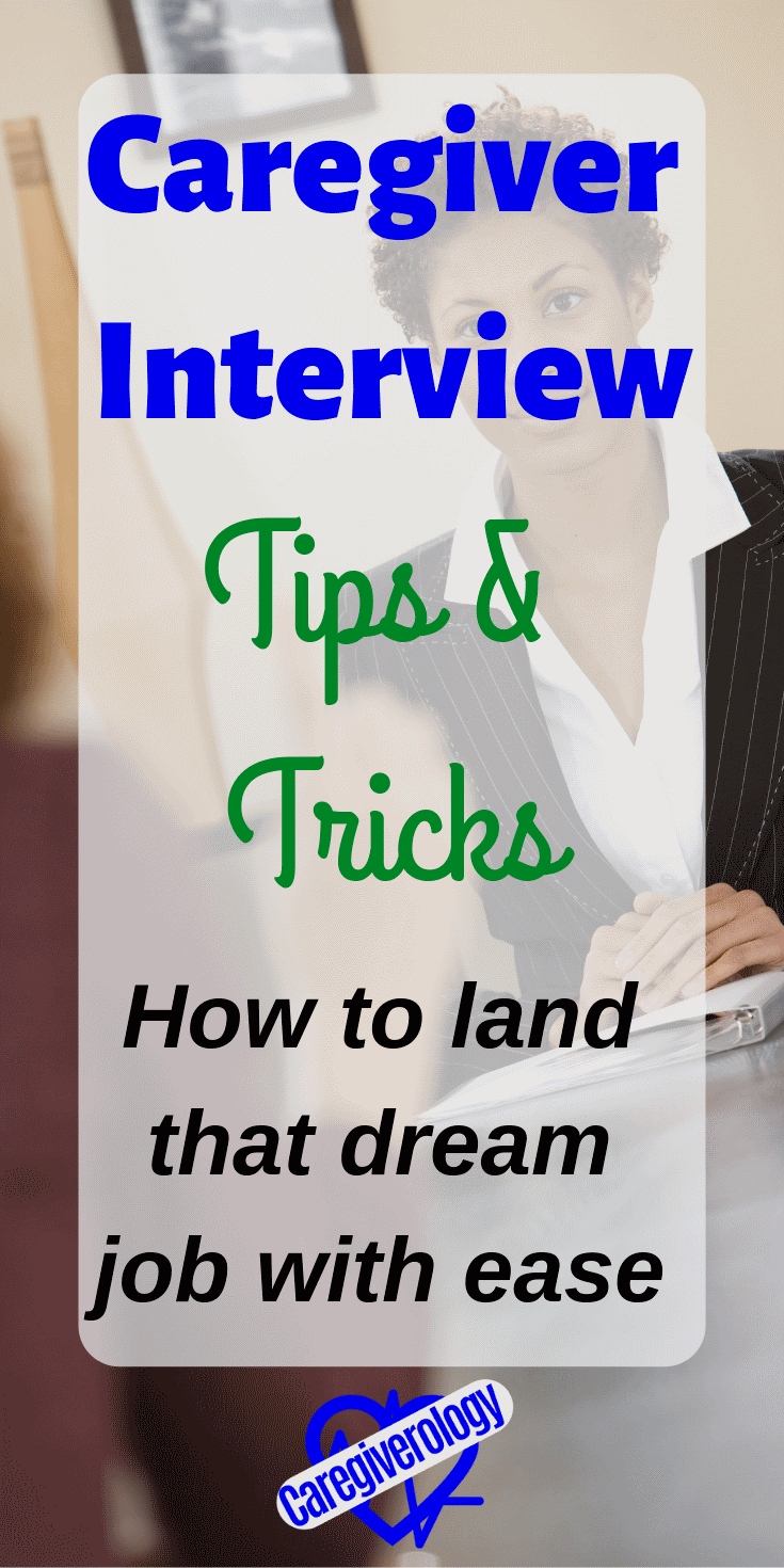 Caregiver interview tips and tricks