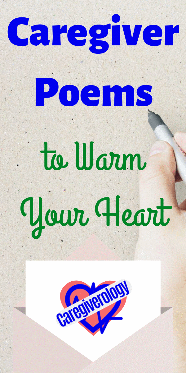Caregiver Poems to Warm Your Heart