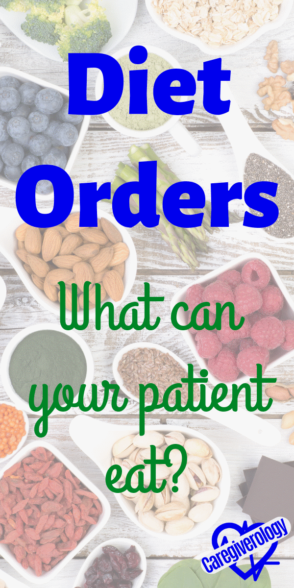 Diet Orders: What can your Patient Eat?
