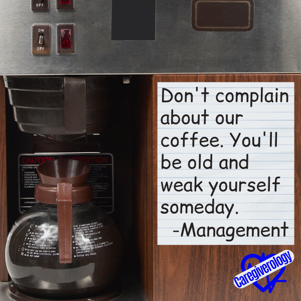 Don't complain about our coffee