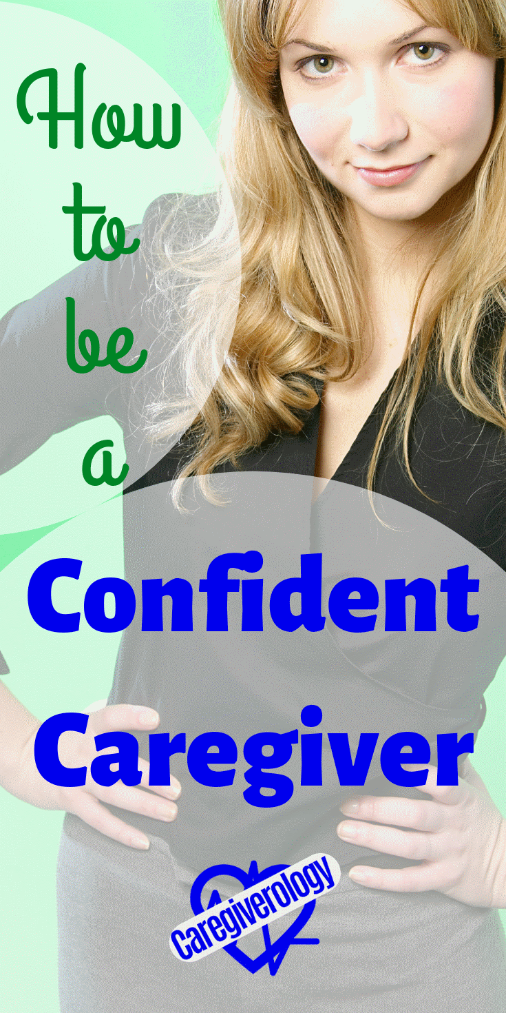 How to be a confident caregiver