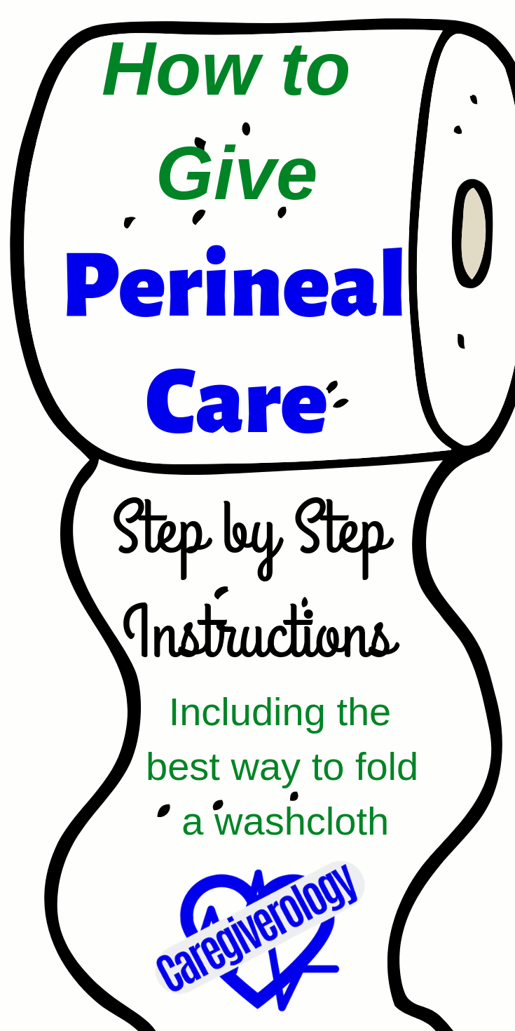How to give perineal care