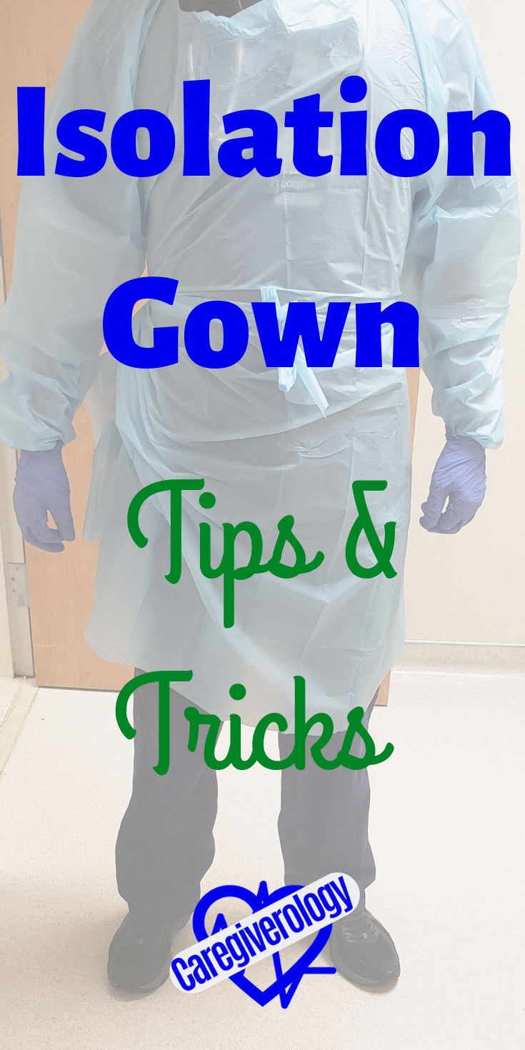 Isolation gown tips and tricks