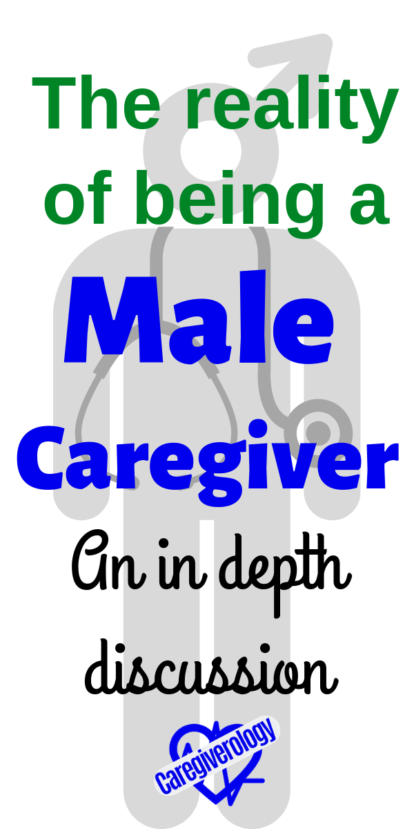 The reality of being a male caregiver