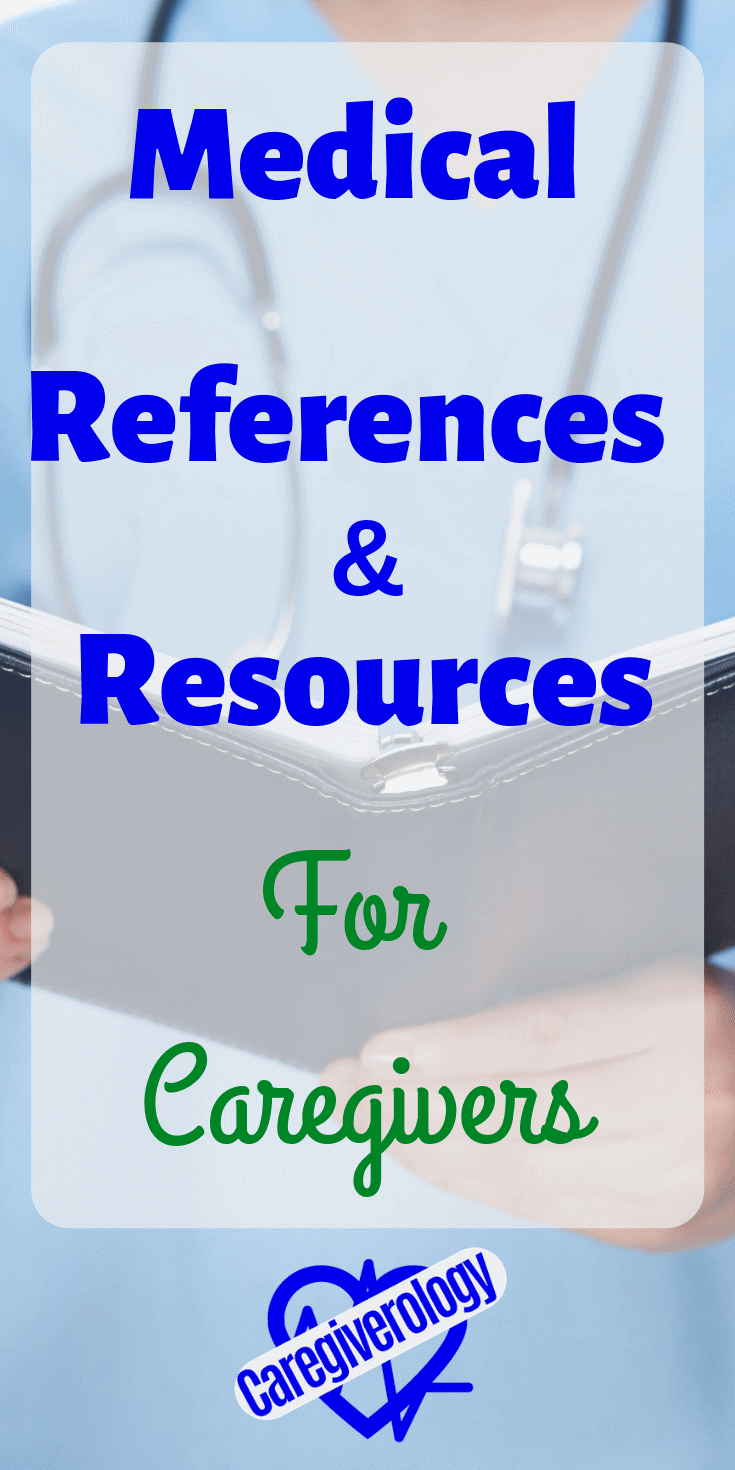 Medical references and resources for caregivers