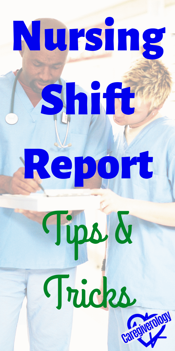Nursing shift report tips and tricks