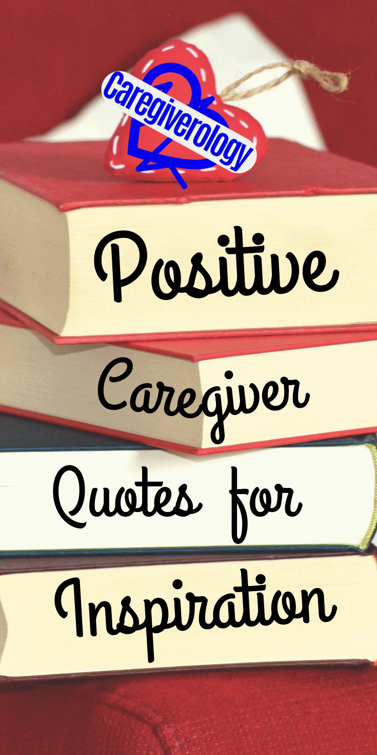 Positive caregiver quotes for inspiration