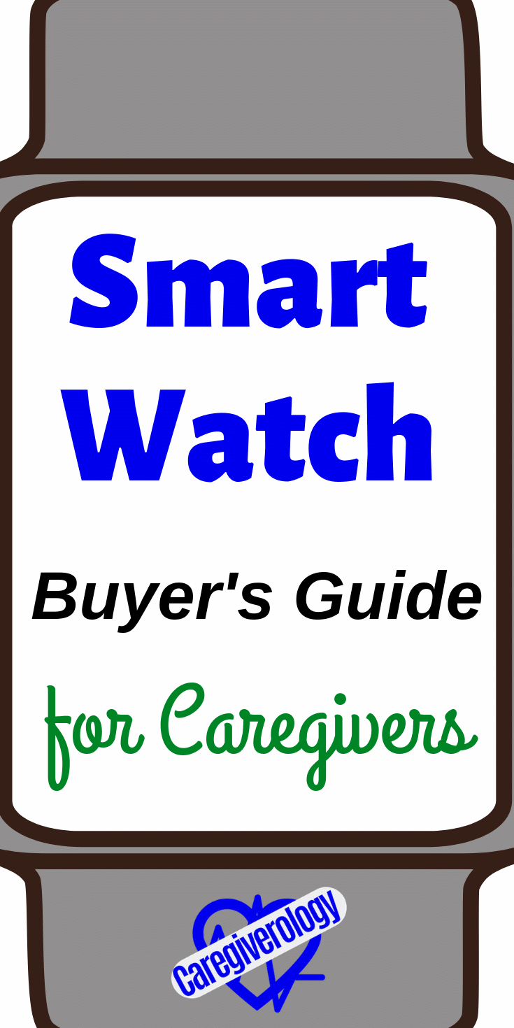 Smart watch buyer's guide for caregivers