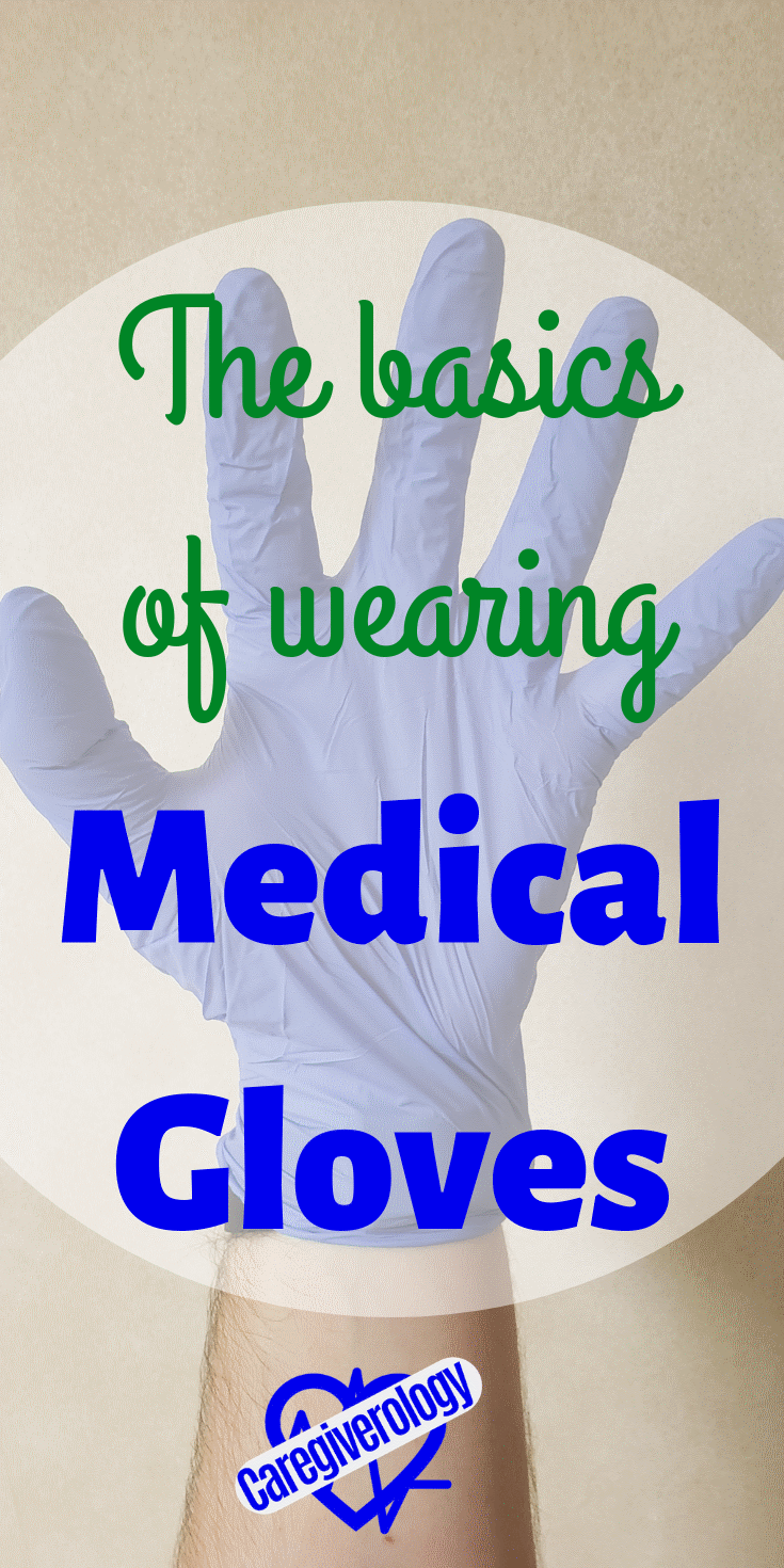 The basics of wearing medical gloves