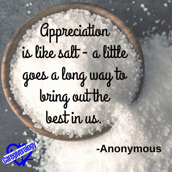 Appreciation is like salt
