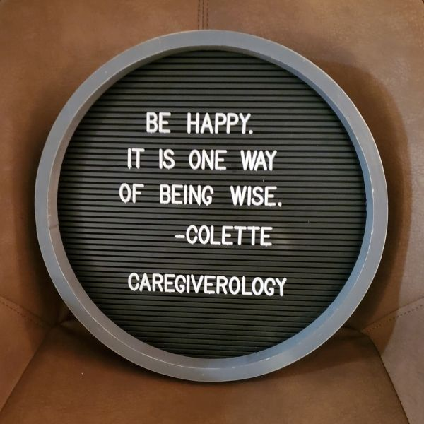 Be happy. It is one way of being wise