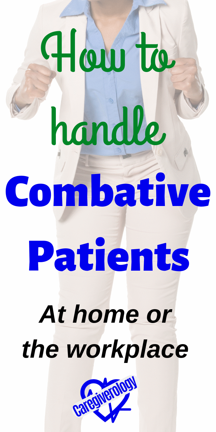 How to handle combative patients