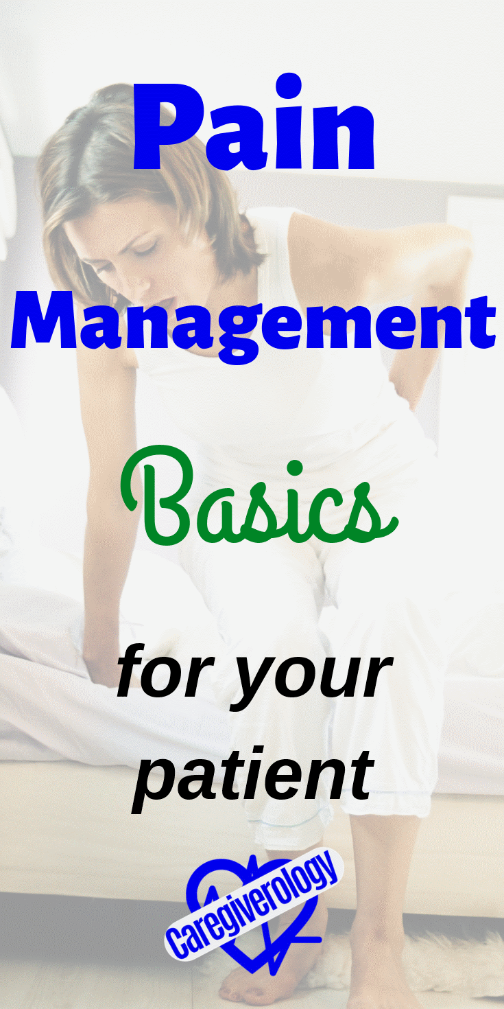 Pain management basics for your patient