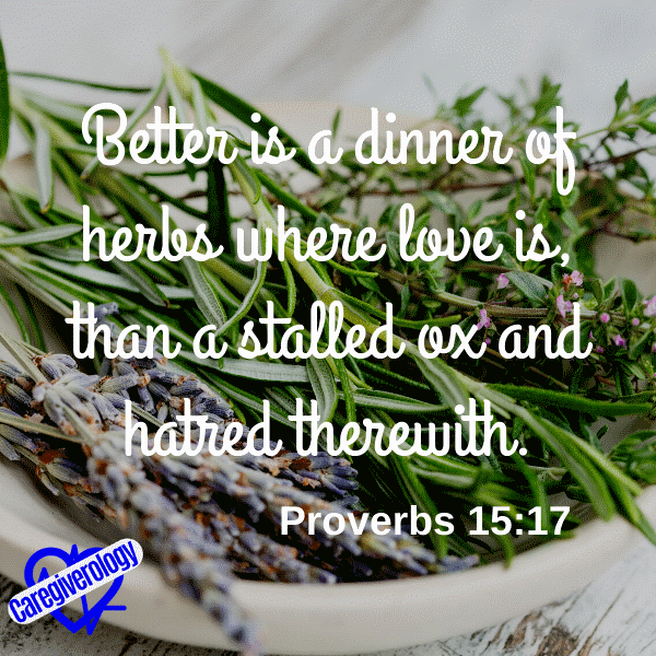 Better is a dinner of herbs where love is