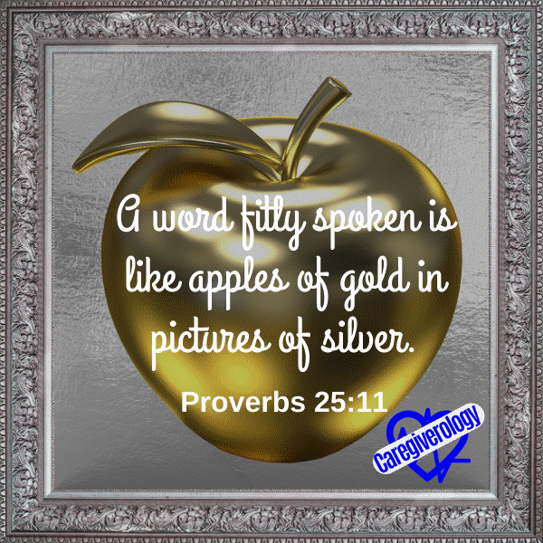 A word fitly spoken is like apples of gold