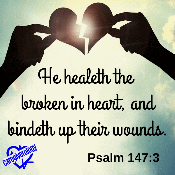 He healeth the broken in heart