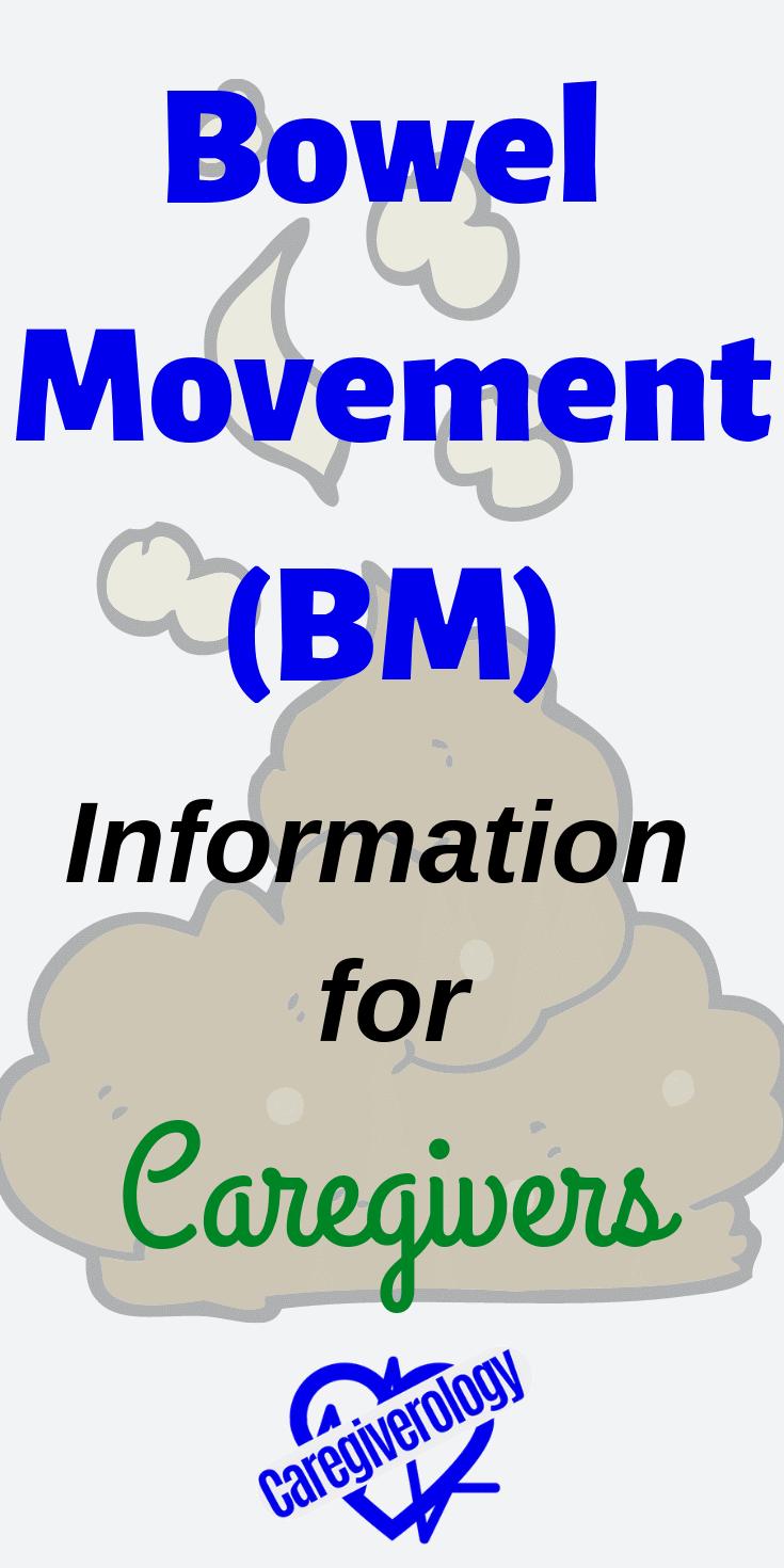 Bowel movement information for caregivers
