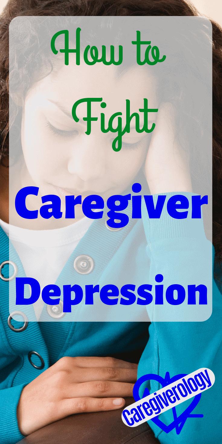 How to fight caregiver depression