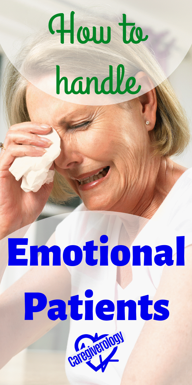 How to handle emotional patients