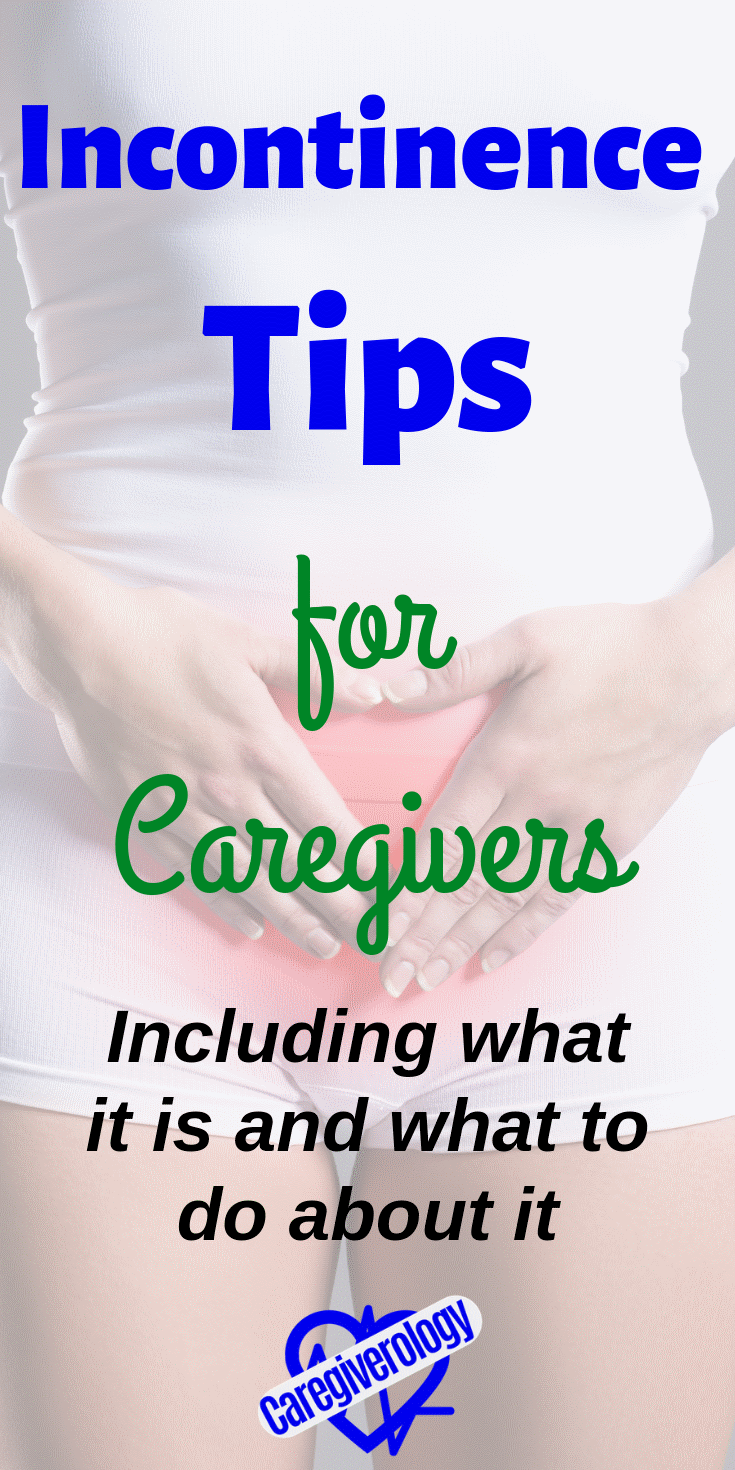 Incontinence tips for caregivers