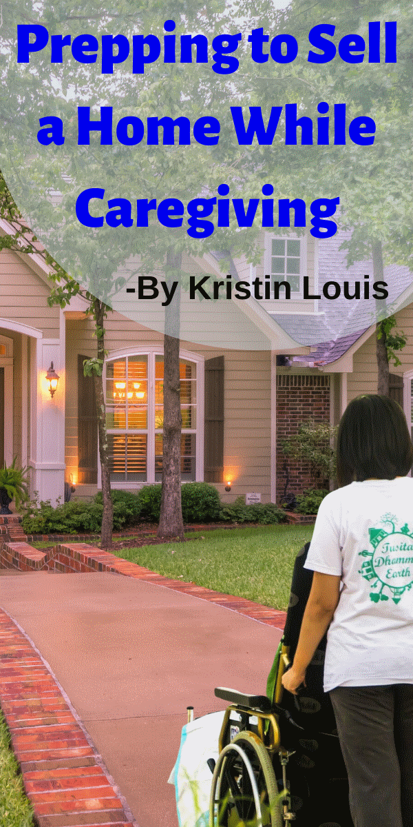 Prepping to Sell a Home While Caregiving