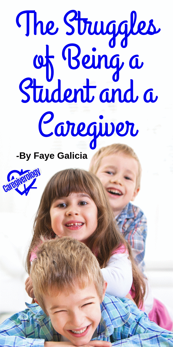 The Struggles of Being a Student and a Caregiver
