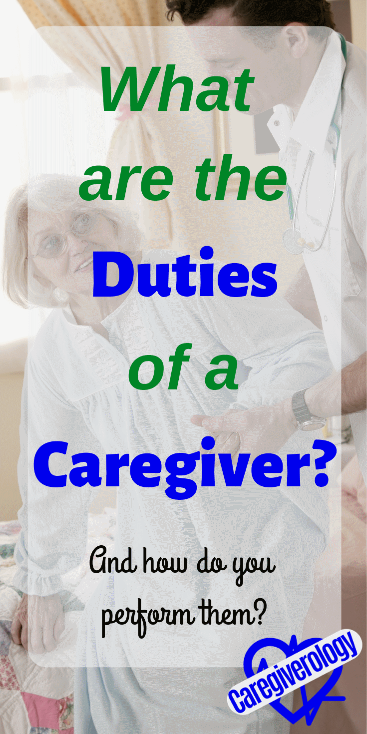 What are the duties of a caregiver?