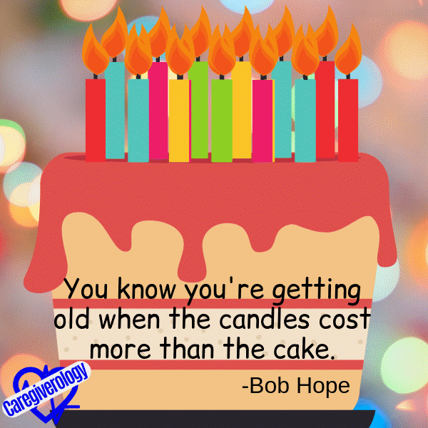 You know you're getting old when the candles cost more than the cake