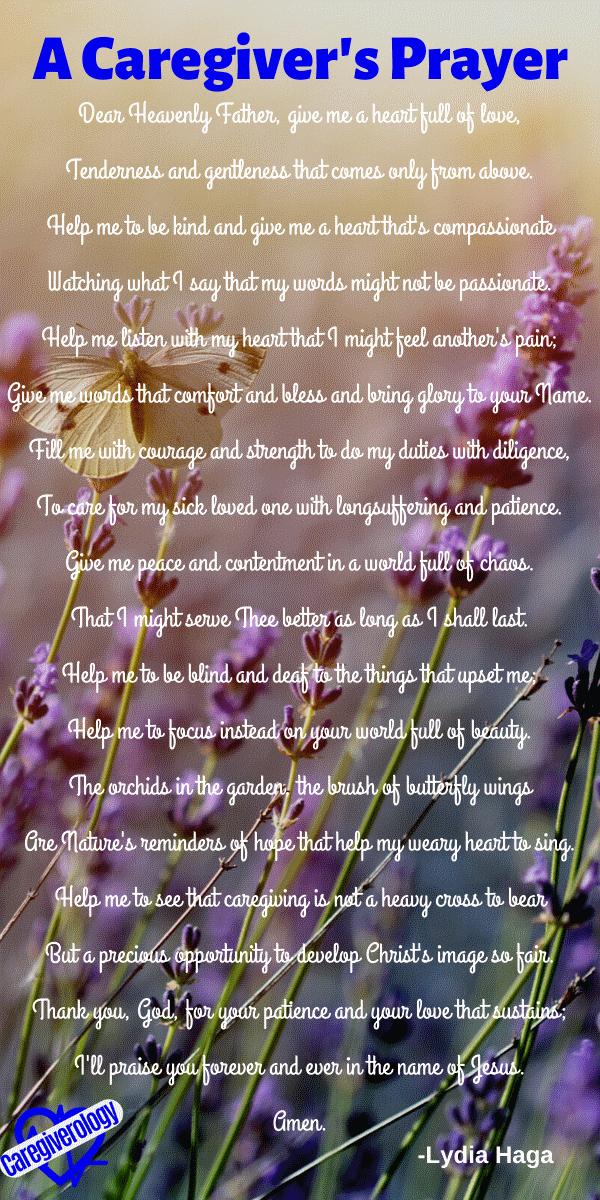 A Caregiver's Prayer by Lydia Haga