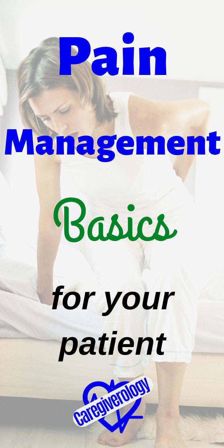 Pain management basics for your patient