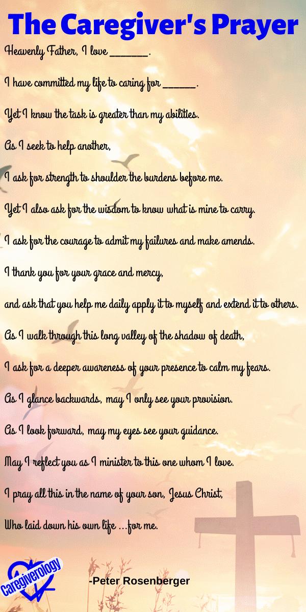 The Caregiver's Prayer by Peter Rosenberger