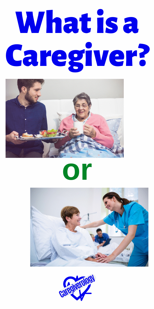 What is a caregiver?